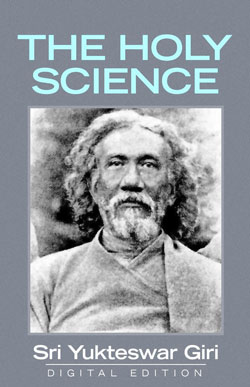 The Holy Science [Kindle Edition] (Swami Sri Yukteswar)